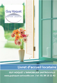Téléchargez le livret d'accueil pour le locataire - Guy Hoquet Sartrouville
